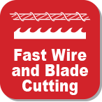 Fast Wire and Blade Cut